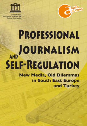 New Report On Self Regulation And >> Professional Journalism And Self Regulation New Media Old Dilemmas