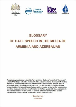 Glossary Of Hate Speech In The Media Of Armenia And Azerbaijan
