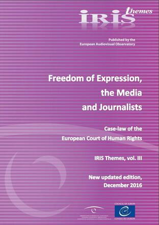 Freedom of Expression, the Media and Journalists: Case-law of the European Court of Human Rights 2016
