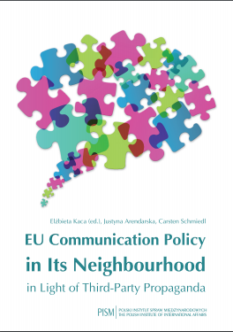 EU Communication Policy in Its Neighbourhood in Light of Third-Party Propaganda