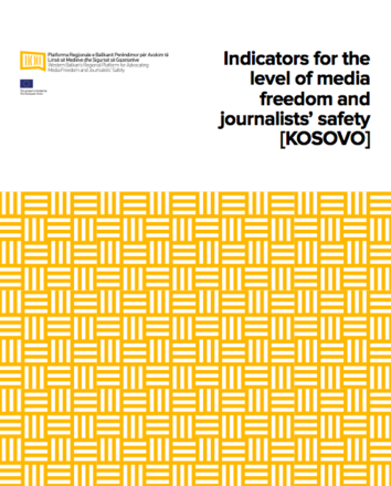 Indicators for the level of media freedom and journalists' safety (Kosovo)