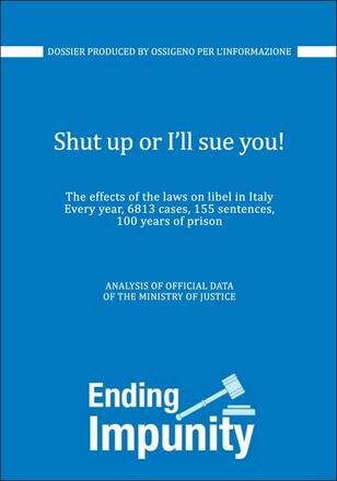 Ossigeno: Effects of the Law on Libel on Journalism in Italy