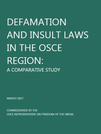 Defamation and Insult Laws in the OSCE Region: A Comparative Study
