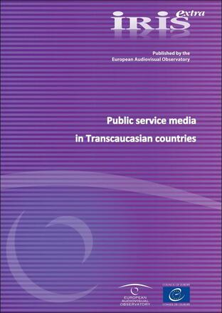 Public Service Media in Armenia, Georgia and Azerbaijan