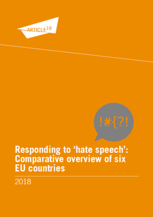 "Responding ""hate speech"": Comparative overview of six EU countries"