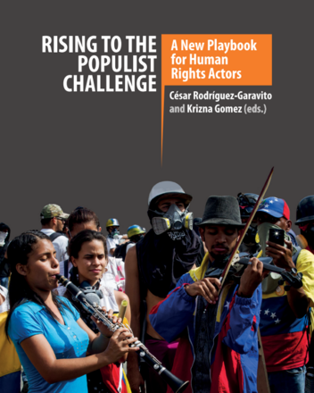 Rising To The Populist Challenge: A New Playbook For Human Rights Actors