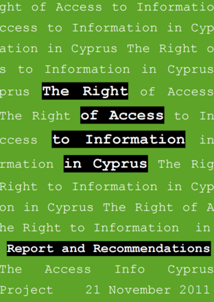 The Right of Access to Information in Cyprus. Report and Recommendations